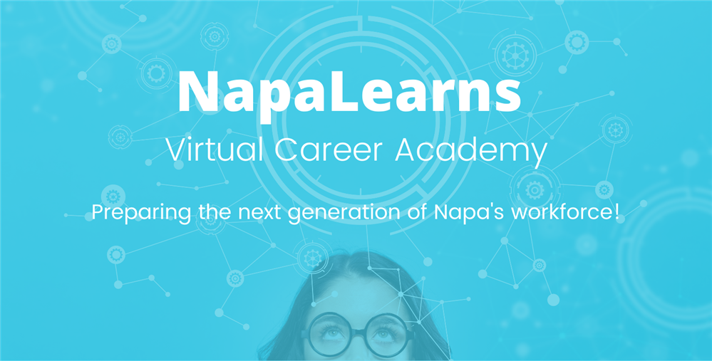 NapaLearns Virtual Career Academy for High School Students